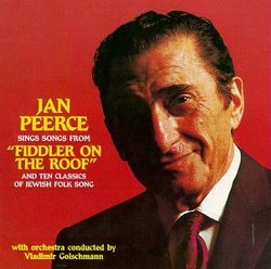 """Jan Peerce Sings Songs From """"Fiddler On The Roof"""" And Ten Classics Of Jewish Folk Song"""