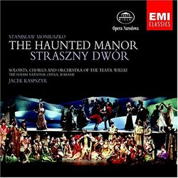 Moniuszko: The Haunted Manor (Straszny Dwor)