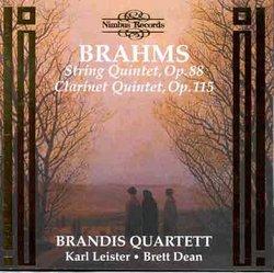 Brahms: String Quintet in F major, Op. 88; Clarinet Quintet in B minor, Op. 115