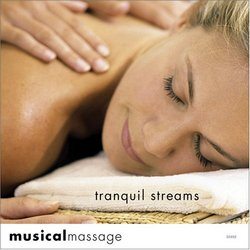 Musical Massage: Tranquil Streams