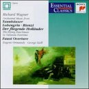 Wagner: Orchestral Works (Orchestral Music From Tannhauser' Lohengrin; Rienzi; Der fliegender Hollander/The Flying Dutchman; Faust Overture)