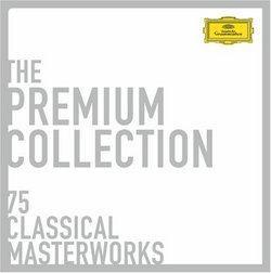 The Premium Collection: 75 Classical Masterworks [Box Set]