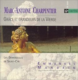 Charpentier: Grace Et Grandeurs De La Vierge / Mandrin, et al