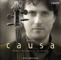 Ettore Causa Plays Romantic Transcriptions for viola and piano