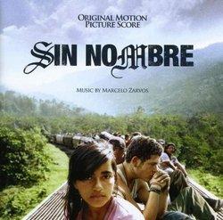 Sin Nombre [Original Motion Picture Score]