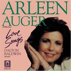 Arleen Auger - Love Songs featuring Dalton Baldwin, piano