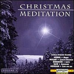 Christmas Meditation, Vol. 3