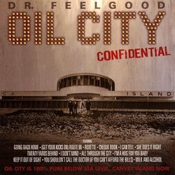 Oil City Confidential- Story of Dr. Feelgood