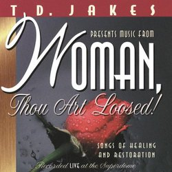 Woman Thou Art Loosed - Recorded Live at Superdome