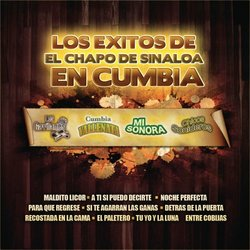 Exitos Del Chapo De Sinaloa En Cumbia