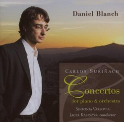 Carlos Suriñach: Piano Concerto; Concertino for Piano, Strings and Cymbals, Doppio Concertino