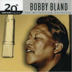 "The Best of Bobby ""Blue"" Bland: 20th Century Masters - The Millennium Collection"