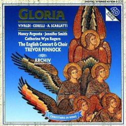 Vivaldi: Gloria in D; Corelli: Concerti Grossi Op6