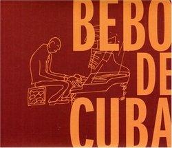 Bebo De Cuba (Dig)