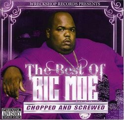 Best of Big Moe Chopped and Screwed