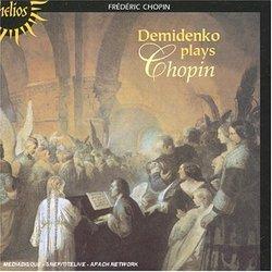 Demidenko Plays Chopin