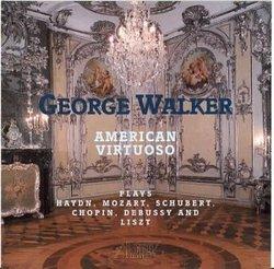 George Walker: American Virtuoso