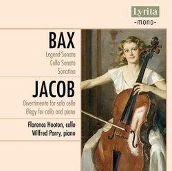 Bax: Legend-Sonata; Cello Sonata; Sonatina; Jacob: Divertimento; Elegy