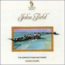 Field: The Complete Piano Nocturnes