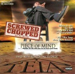 Piece of Mind (Screwed & Chopped)