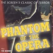 Phantom of the Opera plus The Mummy (Original Soundtrack)