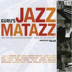 Jazzmatazz 4: Hip Hop Jazz Messenger Back to the