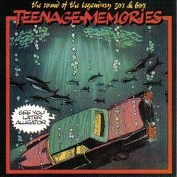 Teenage Memories: See Ya Later Alligator