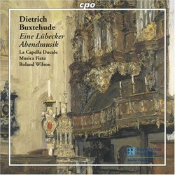 Dietrich Buxtehude: Eine Lübecker Abendmusik