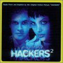 """Hackers 2: Music From And Inspired By The Original Motion Picture """"Hackers"""""""