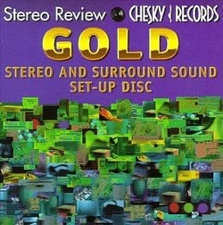 Stereo Review & Chesky Records: Gold Stereo And Surround Sound Set-Up Disc