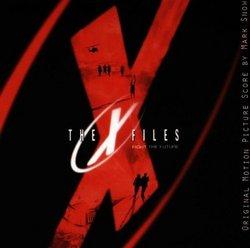 The X-Files: Fight The Future - Original Motion Picture Score