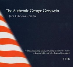 The Authentic George Gershwin