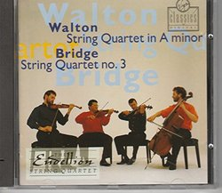 Walton: String Quartet in A Minor (1947) / Bridge: String Quartet No. 3 (1925-7)