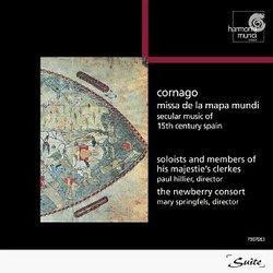 Cornago: Missa De La Mapa Mundi. Secular Music of 15th Century Spain. Paul Hillier/The Newberry Consort.