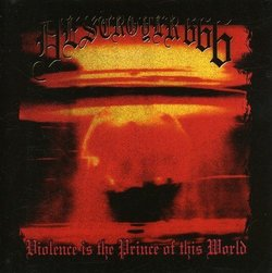 Violence Is the Prince of This World by Destroyer 666 (2001-12-03)