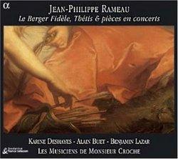 Rameau - Le Berger Fidèle · Thétis & pièces en concerts