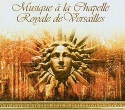 Musique à la Chapelle Royale de Versailles [Box Set]
