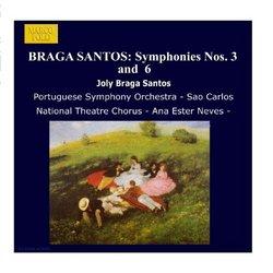 Braga Santos: Symphonies Nos. 3  And  6