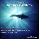 A Tribute To Jacques Cousteau: Original Soundtrack Recordings - The Great White Shark: Lonely Lord Of The Sea / Mekong: The Gift Of Water