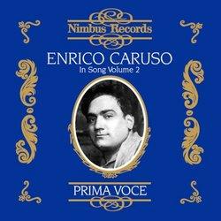 Enrico Caruso:In Song Vol. 2