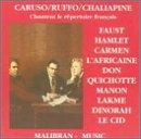 Caruso, Ruffo, Chaliapine: Chantent le répertoire français