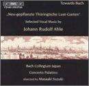 Ahle: Selected Vocal Music - 'Neu-gepflanzte Thuringische Lust-Garten' /Bach Collegium Japan * Concerto Palatino * Suzuki