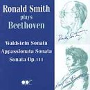 Beethoven: Piano Sonatas 21, 23 & 32 / Smith
