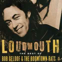 Loudmouth : Best Of The Boomtown Rats