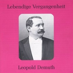 Lebendige Vergangenheit: Leopold Demuth