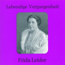 Lebendige Vergangenheit: Frida Leider