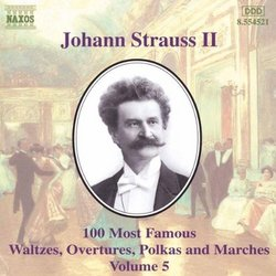 Johann Strauss, Jr.: 100 Most Famous Waltzes, Overtures, Polka and Marches, Vol. 5