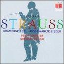 R. Strauss: Krämerspiegel / Ausgewählte Lieder