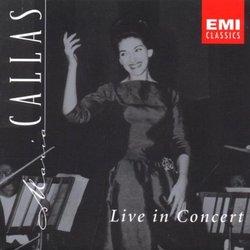 Maria Callas: Live In Concert