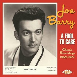 A Fool To Care: Classic Recordings 1960-1977